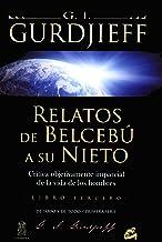 Relatos de Belcebú a su nieto - Libro Tercero: Crítica objetivamente imparcial de la vida de los hombres (Ganesha)