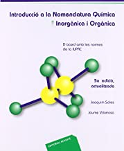 Introducció a la nomenclatura química. Inorgànica i orgànica