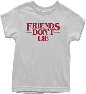 Friends Don't Lie Youth T-Shirt
