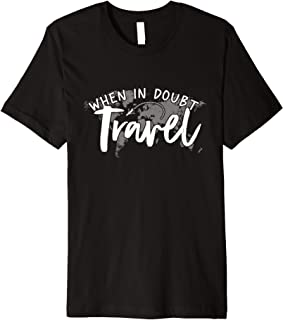 When In Doubt Travel Premium T-Shirt