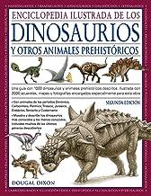 ENCICLOPEDIA ILUSTRADA DE LOS DINOSAURIOS Y OTROS ANIMALES PREHISTÓRICOS (GUIAS DEL NATURALISTA) (Spanish Edition)