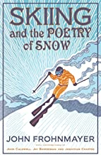 Skiing and the Poetry of Snow