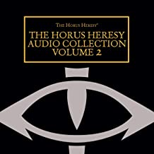 The Horus Heresy Audio Collection: Volume 2: The Horus Heresy Series