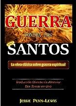 Guerra Contra los Santos (Spanish Edition)