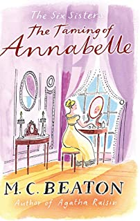 The Taming of Annabelle (Six Sisters, Book 2)