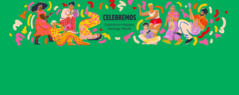 CELEBREMOS Experience Hispanic Heritage Month