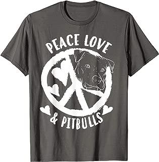 Cute Peace Love & Pitbulls Men And Women Gift T-Shirt
