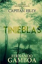 Tinieblas: Volume 2 (Las aventuras del Capitán Riley)