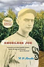 Shoeless Joe: The Inspiration for FIELD OF DREAMS