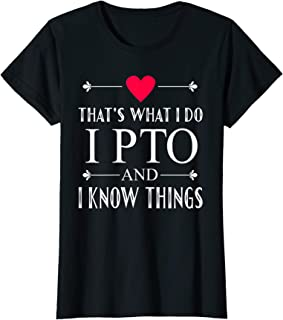 Womens I PTO and I Know Things Funny Volunteer Heart Symbol T-Shirt