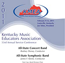 Kentucky Music Educators Association 53rd Annual Service Conference - All-State Concert Band / All-State Symphonic Band