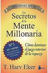 SECRETOS DE LA MENTE MILLONARIA: Como Dominar el Juego Interior de A Riqueza (2013) (Spanish Edition) eBook Kindle
