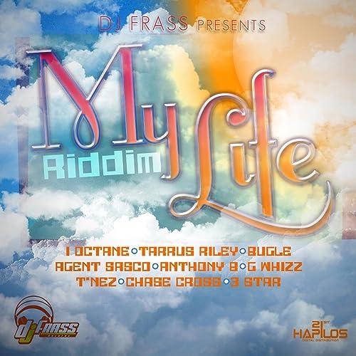 My Life Riddim (Instrumental) by DJ Frass on Amazon Music