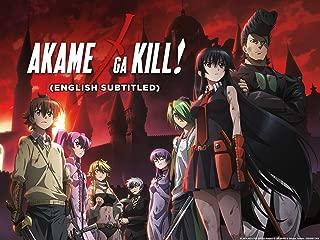 Akame Ga Kill (English Subtitled)