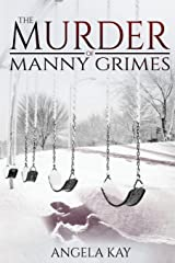 The Murder of Manny Grimes Paperback