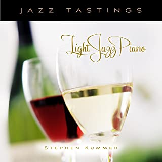Jazz Tastings: Light Jazz Piano