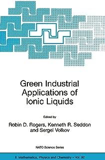 Best industrial applications of ionic liquids Reviews