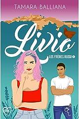 Livio: une comédie romantique à suspense (Les frères Rossi t. 1) Format Kindle