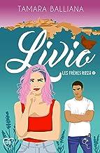Livio: une comédie romantique à suspense (Les frères Rossi t. 1)