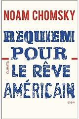 Requiem pour le rêve américain Format Kindle