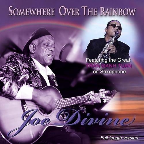 Somewhere over the Rainbow (feat. Tran Manh Tuan) de Joe Divine en Amazon Music - Amazon.es