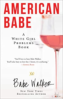 American Babe: A White Girl Problems Book