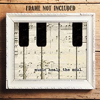 Music Heals The Soul- 8 x 10 Wall Art Print- Ready To Frame Typography Print of Piano Keys. Home Decor- Music Decor. Perfect for Musicians, Studios & Everyone Soothes their Soul with Great Sounds!