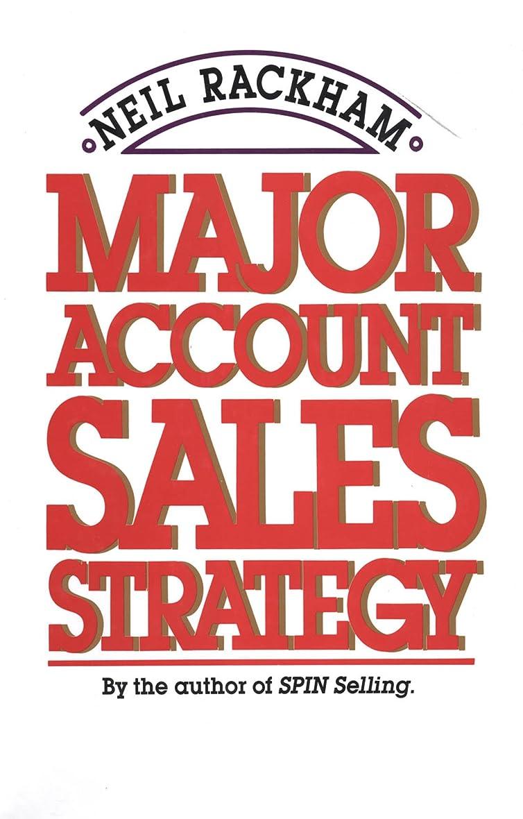 繰り返す下着強大なMajor Account Sales Strategy (English Edition)