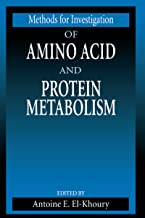Methods for Investigation of Amino Acid and Protein Metabolism (Methods in Nutritional Research Book 2)