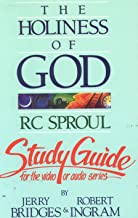The Holiness of God: R.C. Sproul- Study Guide (For Video or Audio Series)