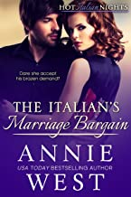 The Italian's Marriage Bargain (Hot Italian Nights Book 7)