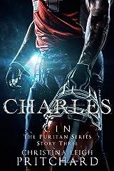 Charles (C I N's Puritan Series Book 3) Kindle Edition