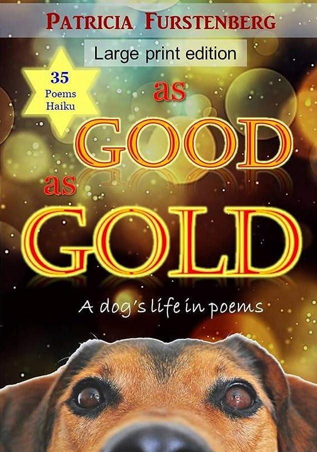 セグメントパパクルーズAs Good as Gold: A dog's life in poems, Large Print Edition