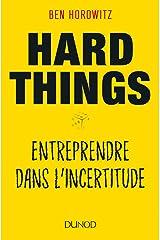 Hard Things - Entreprendre dans l'incertitude ペーパーバック