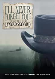 I'll Never Forget You: The Last 72 Hours Of Lynyrd Skynyrd arrives on DVD on Dec. 13 from MVD Entertainment