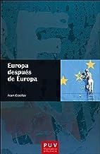 Europa después de Europa (Spanish Edition)