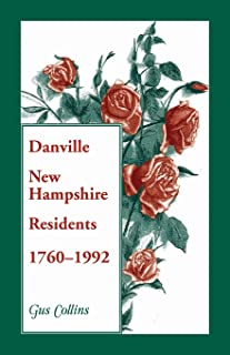 Danville, New Hampshire Residents, 1760-1992