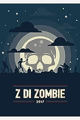 Z di Zombie 2017 Formato Kindle