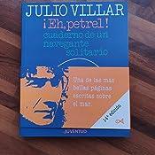 Eh, Petrel (EN EL MAR Y LA MONTAÑA): Amazon.es: Julio Villar ...