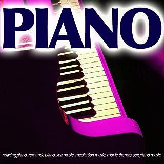 Piano - Relaxing Piano, Romantic Piano, Spa Music, Meditation Music, Movie Themes, Soft Piano Music