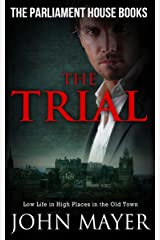 The Trial: Dark Urban Scottish Crime Story (Parliament House Books Book 1) Kindle Edition