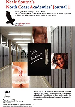 Neale Sourna's North Coast Academies' Journal 1, Neale Sourna's North Coast Academies' Diary Vol. 1-3 Compiled