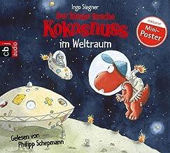 Der kleine Drache Kokosnuss im Weltraum - (Die Abenteuer des kleinen Drachen Kokosnuss, Band 17)