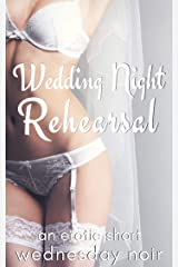 Wedding Night Rehearsal (To Have and To Share Book 3) Kindle Edition