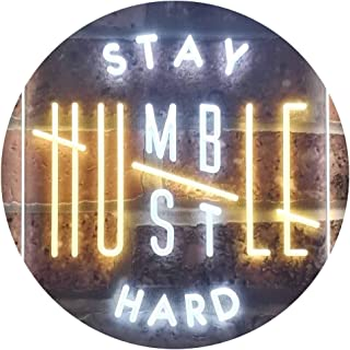 Stay Humble Hustle Hard Room Display Dual Color LED Neon Sign White & Yellow 300 x 400mm st6s34-i3356-wy