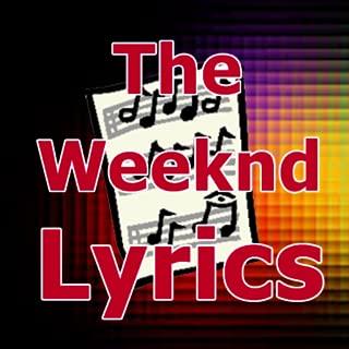 Lyrics for The Weeknd
