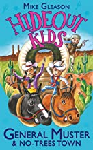 General Muster & No-Trees Town: Book 2 (Hideout Kids)