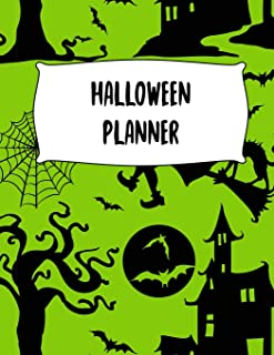 Halloween Planner: Journal Organizer: Plan Activities, Party Budget, Costume Ideas And Decorations, Witch And Haunted Hous...