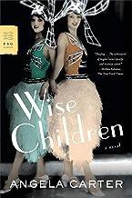 Wise Children: A Novel (FSG Classics)