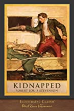 Kidnapped (Illustrated Classic): 100th Anniversary Collection